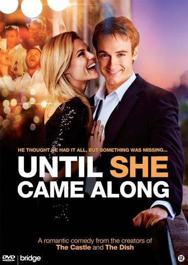 Until She Came Along Wiki